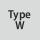 Type W