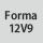 Forma 12V9